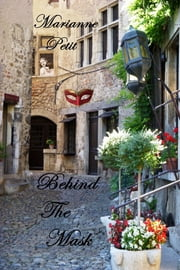 Behind The Mask ebook by Marianne Petit