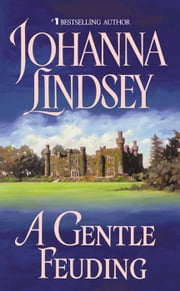 A Gentle Feuding ebook by Johanna Lindsey