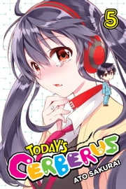 Today's Cerberus, Vol. 5 ebook by Ato Sakurai