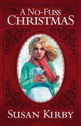 A NoFuss Christmas ebook by Susan Kirby