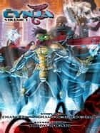 The Cynja - Volume 1 ebook by Heather C. Dahl, Chase Cunningham, Shirow Di Rosso
