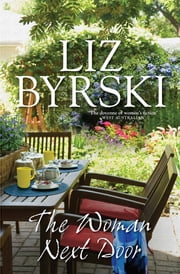 The Woman Next Door* ebook by Liz Byrski