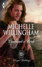Lionheart's Bride ebook by Michelle Willingham