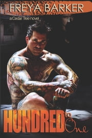Hundred To One - a Cedar Tree novel ebook by Freya Barker