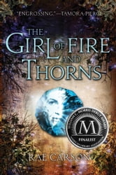The Girl of Fire and Thorns ebook by Rae Carson
