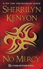 No Mercy ebook by Sherrilyn Kenyon