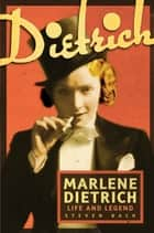 Marlene Dietrich ebook by Steven Bach