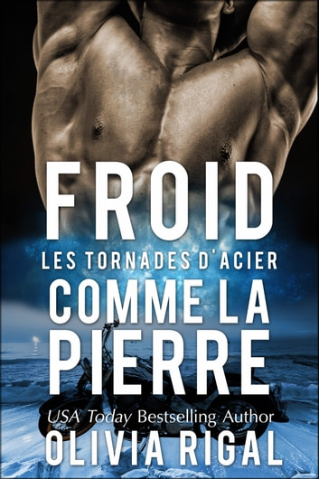 Froid comme la pierre eBook by Olivia Rigal