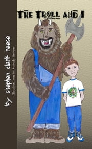 The Troll and I ebook by Stephen Clark Reese