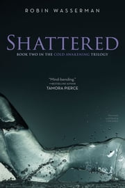 Shattered ebook by Robin Wasserman