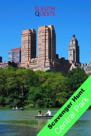 Scavenger Hunt - New York Central Park ebook by SleuthQuests