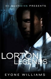Lorton Legends ebook by Eyone Williams