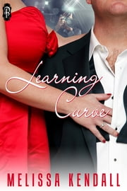 Learning Curve ebook by Melissa Kendall
