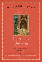 The Young Unicorns ebook by Madeleine L'Engle