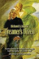 Dreamer's Dozen ebook by