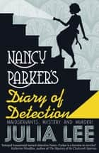Nancy Parker's Diary of Detection ebook by Julia Lee