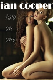 Two on One ebook by Ian W. Cooper