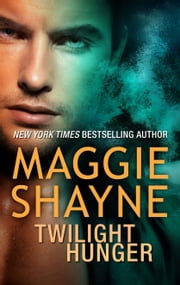 Twilight Hunger ebook by Maggie Shayne