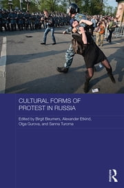 Cultural Forms of Protest in Russia ebook by