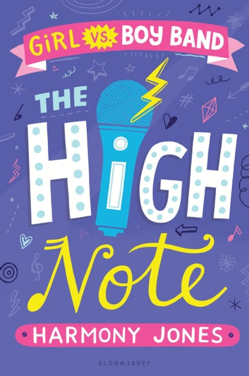 The High Note (Girl vs Boy Band 2) ebook by Harmony Jones