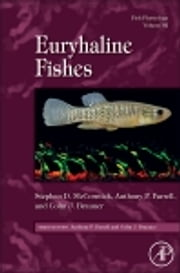 Fish Physiology: Euryhaline Fishes ebook by Stephen D. McCormick,Anthony Peter Farrell,Colin J. Brauner
