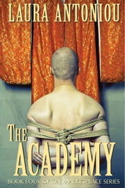 The Academy ebook by Laura Antoniou