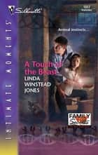 A Touch of the Beast ebook by Linda Winstead Jones
