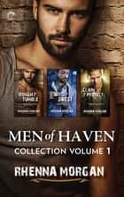 Men of Haven Collection Volume 1 - An Anthology ebook by