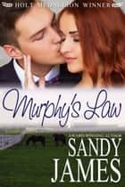 Murphy's Law ebook by Sandy James