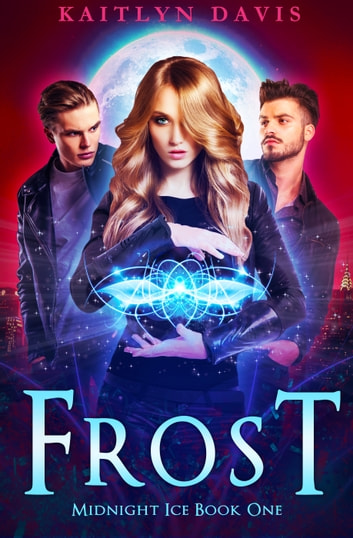 Frost ebook by Kaitlyn Davis