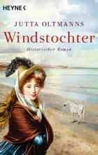 Windstochter ebook by Jutta Oltmanns