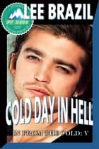 Cold Day in Hell ebook by Lee Brazil