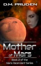Mother of Mars ebook by