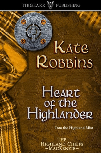 Heart of the Highlander ebook by Kate Robbins