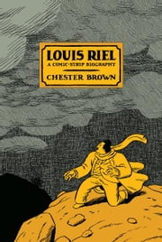 Louis Riel ebook by Chester Brown