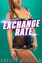 Exchange Rate ebook by Gregor Daniels