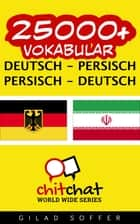 25000+ Vokabular Deutsch - Persisch ebook by Gilad Soffer