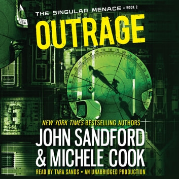 Outrage (The Singular Menace, 2) audiobook by John Sandford,Michele Cook