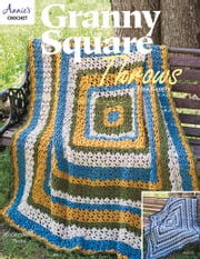 Granny Square Throws ebook by Annie's