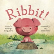 Ribbit! ebook by Rodrigo Folgueira,Poly Bernatene