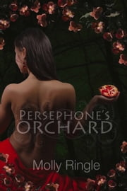 Persephone's Orchard ebook by Molly Ringle
