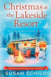 Christmas at the Lakeside Resort ebook by Susan Schild