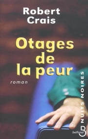 Otages de la peur ebook by Robert CRAIS