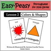 Portuguese Lesson 2: Colors & Shapes ebook by Jacinto Cacella Torres