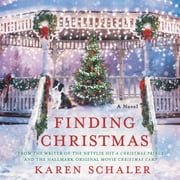 Finding Christmas - A Novel audiobook by Karen Schaler