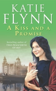 A Kiss And A Promise ebook by Katie Flynn