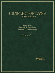 Hay, Borchers and Symeonides' Conflict of Laws, 5th (Hornbook Series) ebook by Peter Hay, Patrick Borchers, Symeon Symeonides