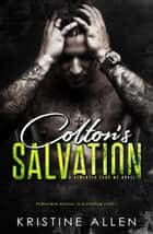 Colton's Salvation - Demented Sons MC, #1 ebook by Kristine Allen