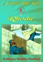 Rhoda ebook by Katheryn Maddox Haddad