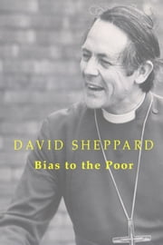 Bias to the Poor ebook by David Sheppard